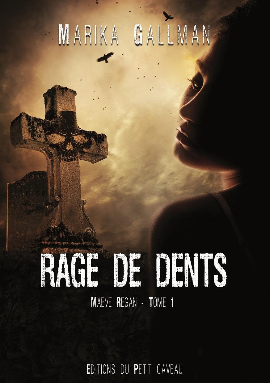 RAGE DE DENTS - MAEVE REGAN 1