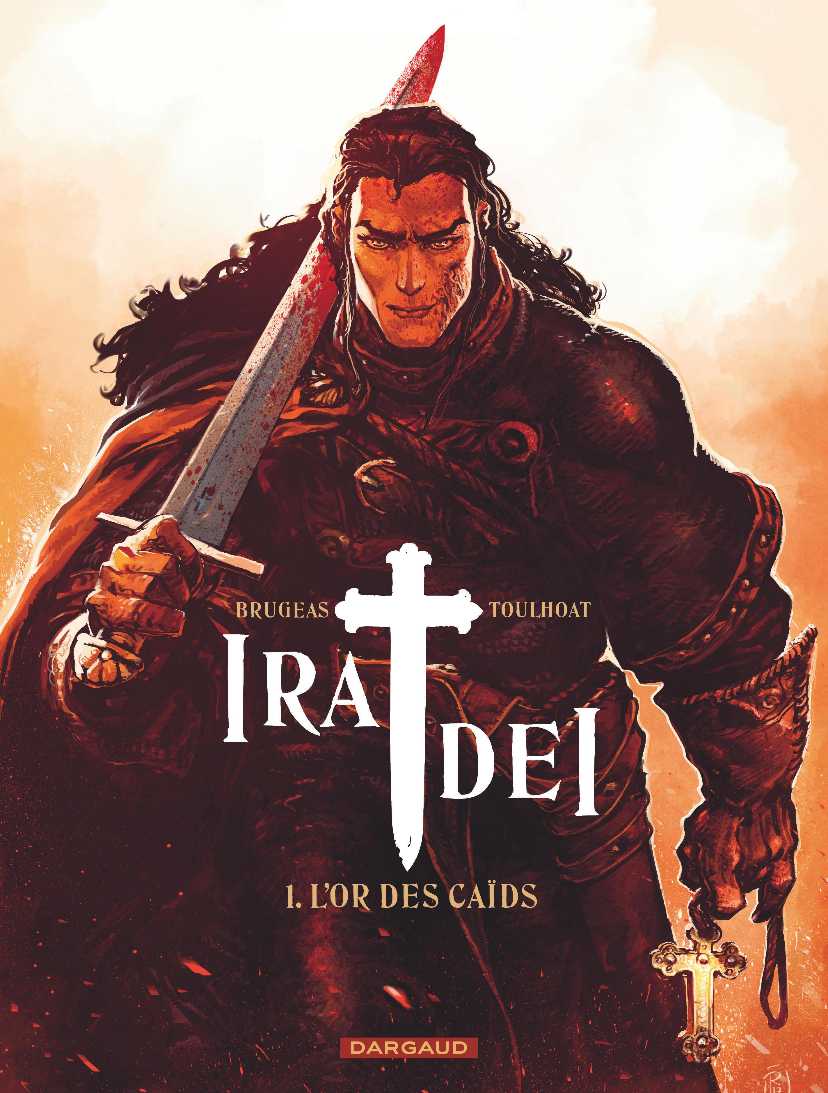 IRA DEI - TOME 1 - OR DES CAIDS (L')