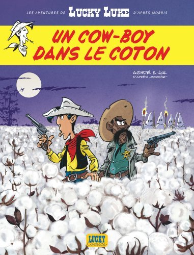 LES AVENTURES DE LUCKY LUKE D'APRES MORRIS - TOME 9 - UN COW-BOY DANS LE COTON