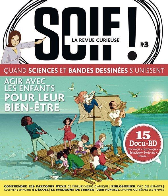 SOIF DE CONNAISSANCES - TOME 3 - BIEN-ETRE DES ENFANTS, OU EN SOMMES-NOUS ?