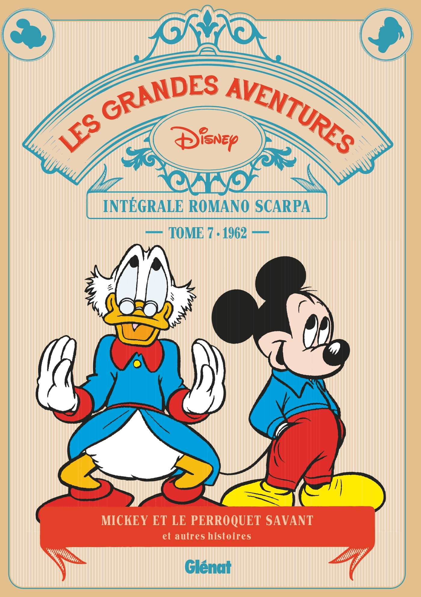 LES GRANDES AVENTURES DE ROMANO SCARPA - TOME 07 - 1962 - LE PERROQUET SAVANT ET AUTRES HISTOIRES