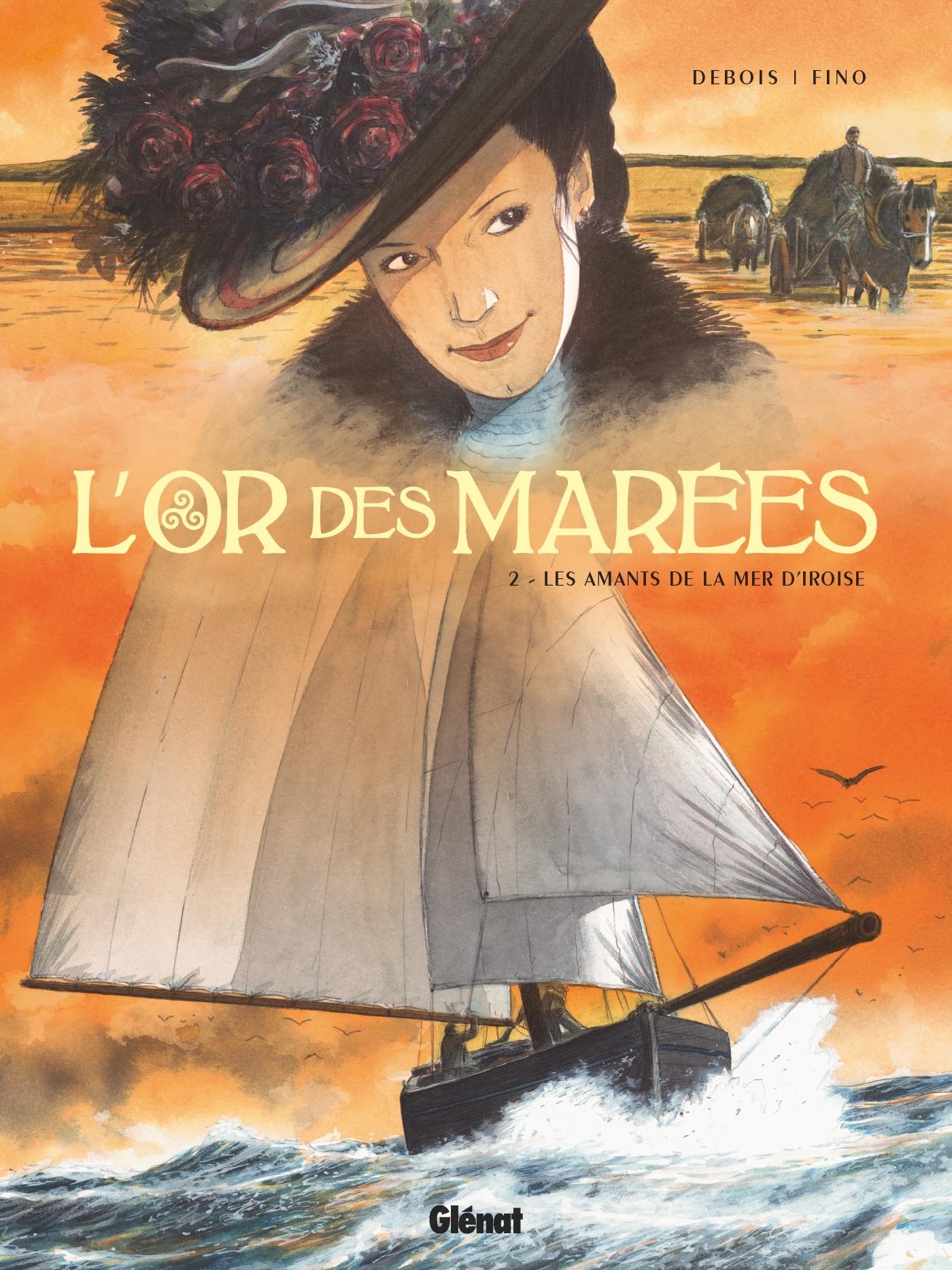 L'OR DES MAREES - TOME 02 - LES AMANTS DE LA MER D'IROISE