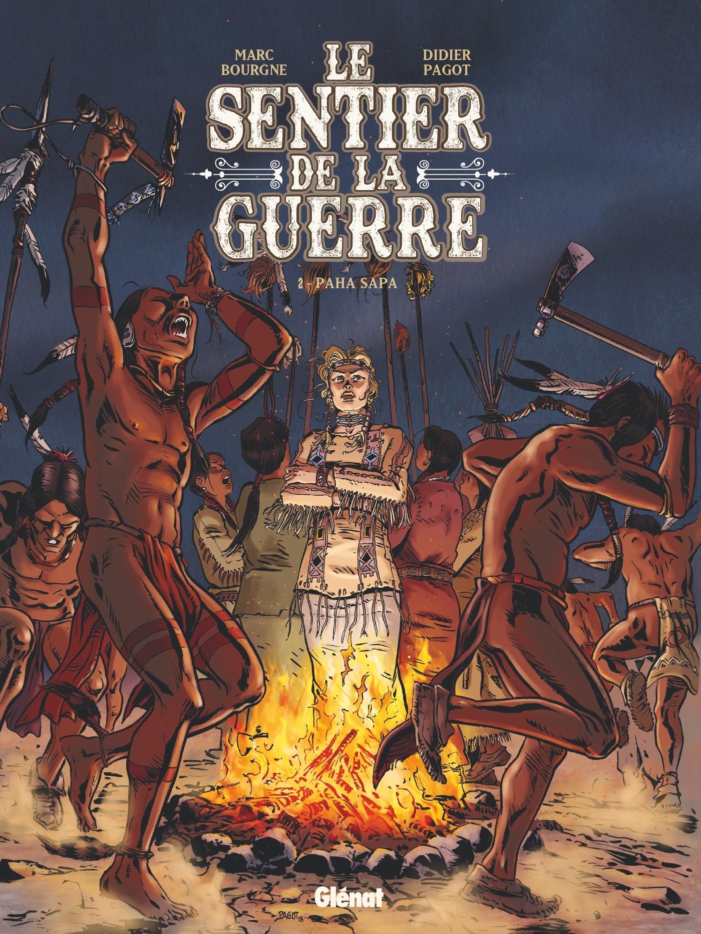 LE SENTIER DE LA GUERRE - TOME 02 - PAHA SAPA