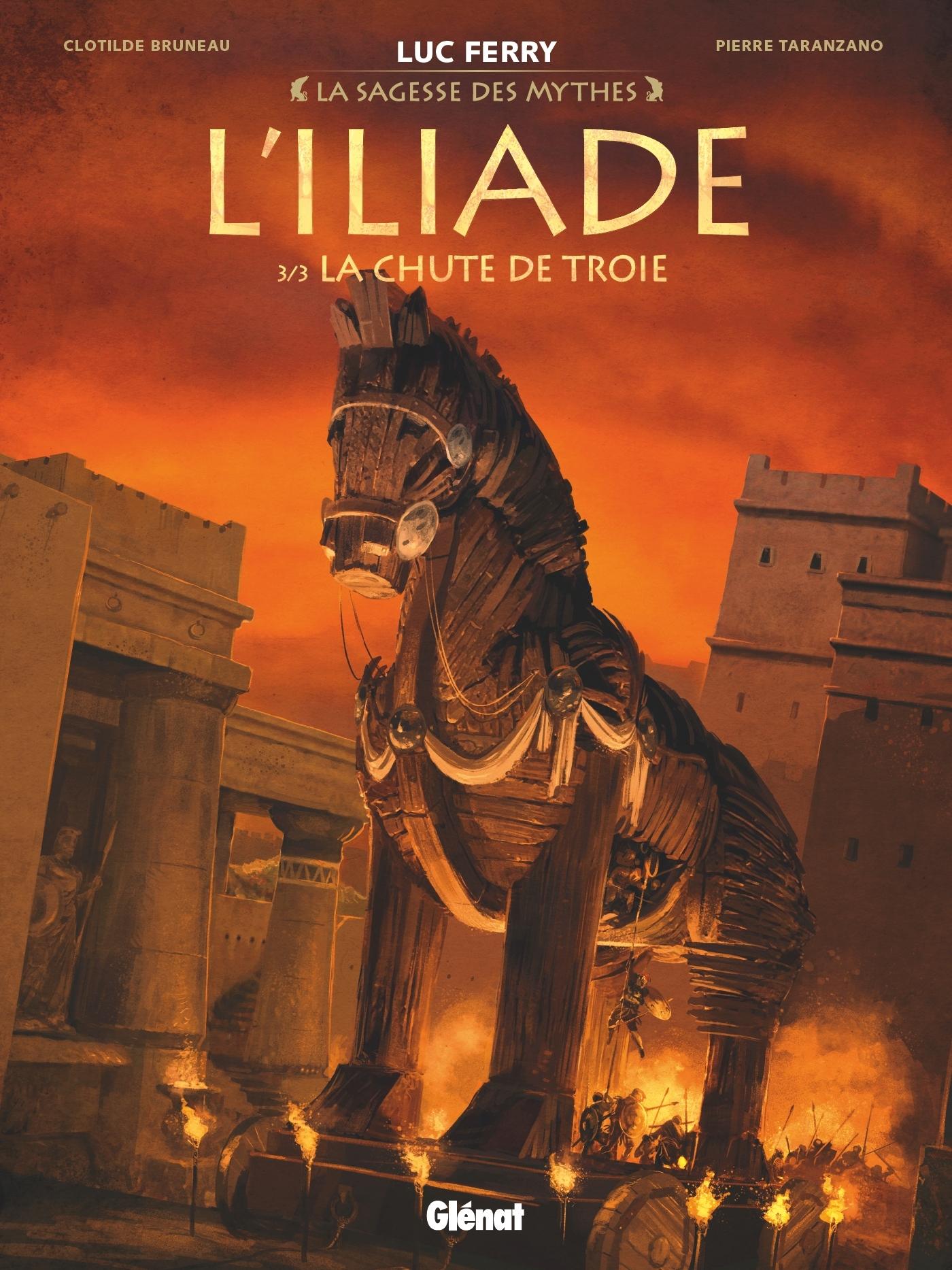 L'ILIADE - TOME 03 - LA CHUTE DE TROIE