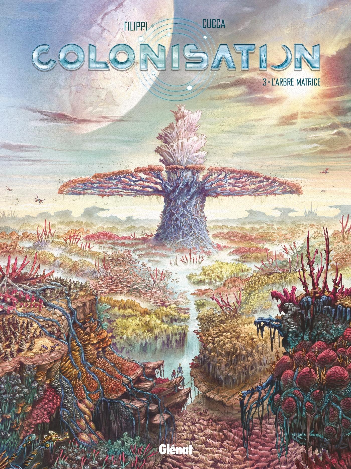 COLONISATION - TOME 03 - L'ARBRE MATRICE