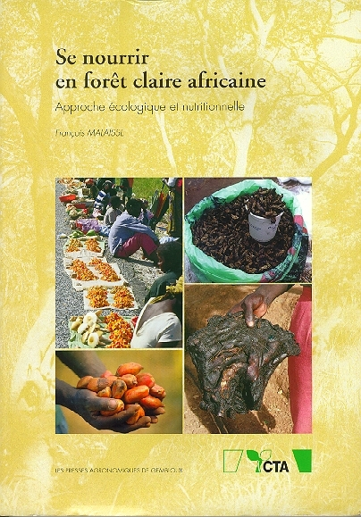 SE NOURRIR EN FORET CLAIRE AFRICAINE APPROCHE ECOLOGIQUE ET NUTRITIONNELLE