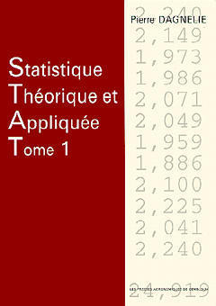 STATISTIQUE THEORIQUE & APPLIQUEE TOME 1 : LES BASES THEORIQUES