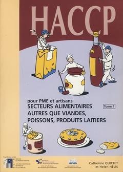 HACCP POUR MPE ET ARTISANS SECTEURS ALIMENTAIRES AUTRES QUE VIANDESPOISSONS PRODUITS LAITIERS