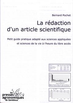 LA REDACTION D'UN ARTICLE SCIENTIFIQUE. PETIT GUIDE PRATIQUE ADAPTE AUX SCIENCES APPLIQUEES ET SCIEN