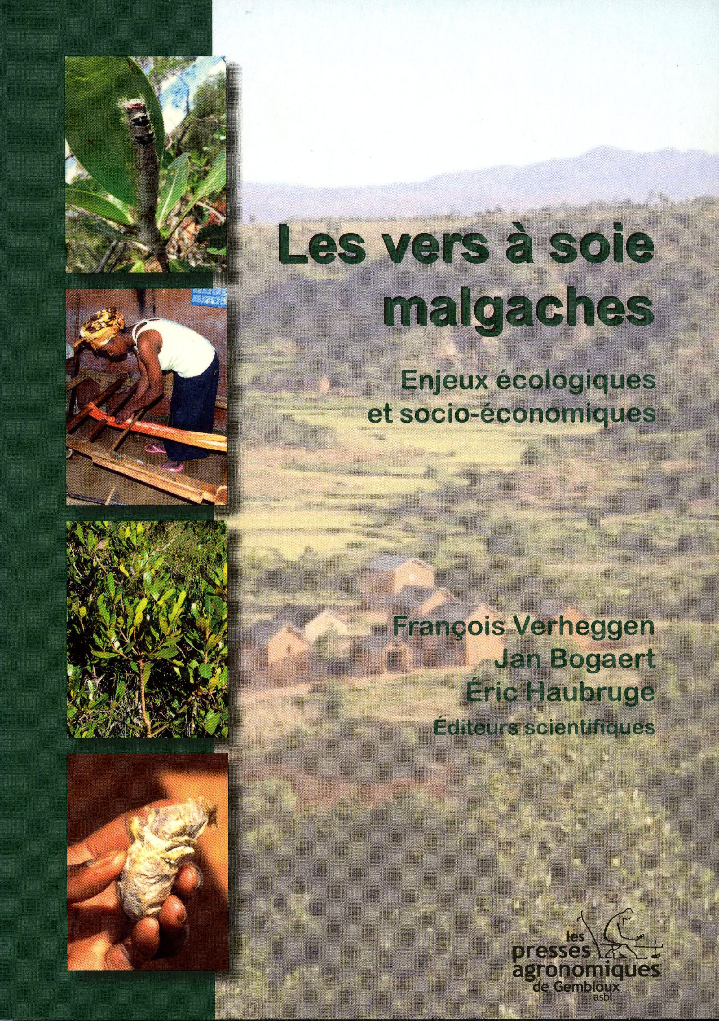 LES VERS A SOIE MALGACHES : ENJEUX ECOLOGIQUES ET SOCIO-ECONOMIQUES