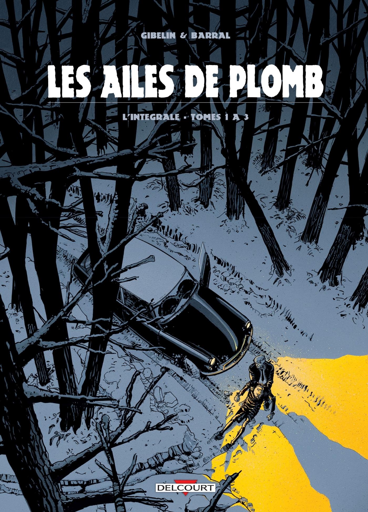 AILES DE PLOMB - INTEGRALE T01 A T03
