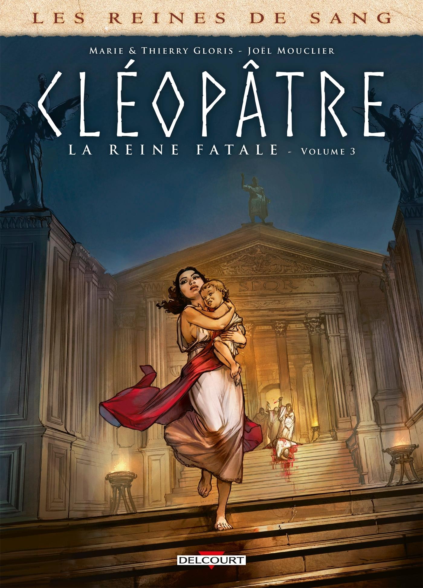 LES REINES DE SANG - CLEOPATRE, LA REINE FATALE T03