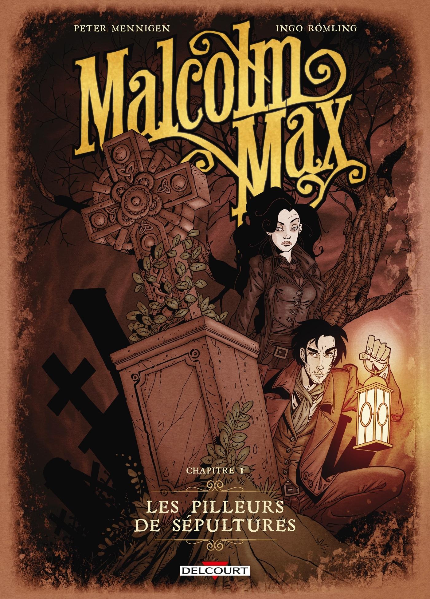 MALCOLM MAX T01 - LES PILLEURS DE SEPULTURES