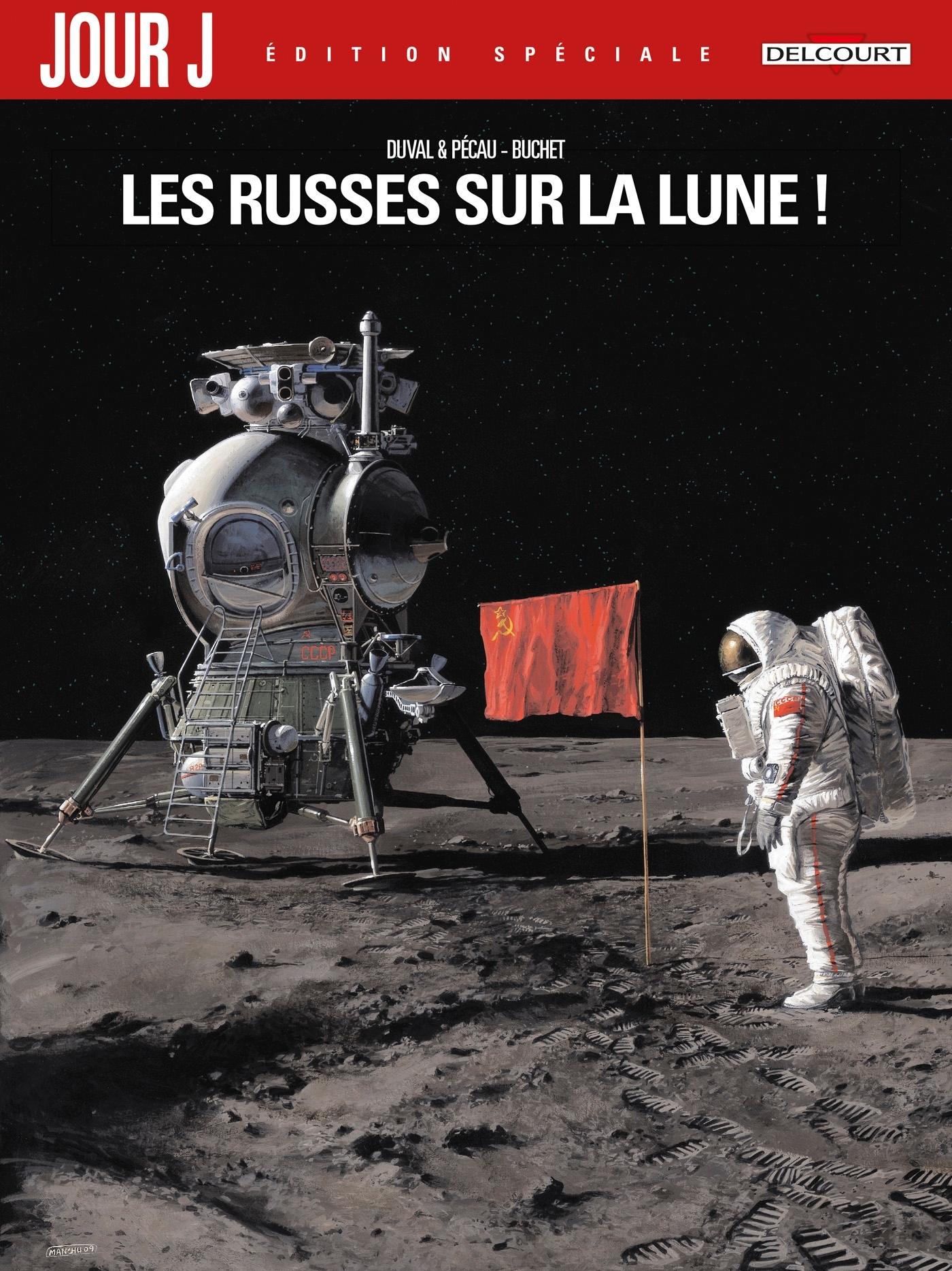 JOUR J - T02 - JOUR J 01. EDITION SPECIALE - LES RUSSES SUR LA LUNE !