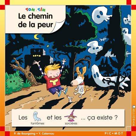 CHEMIN DE LA PEUR (LE)