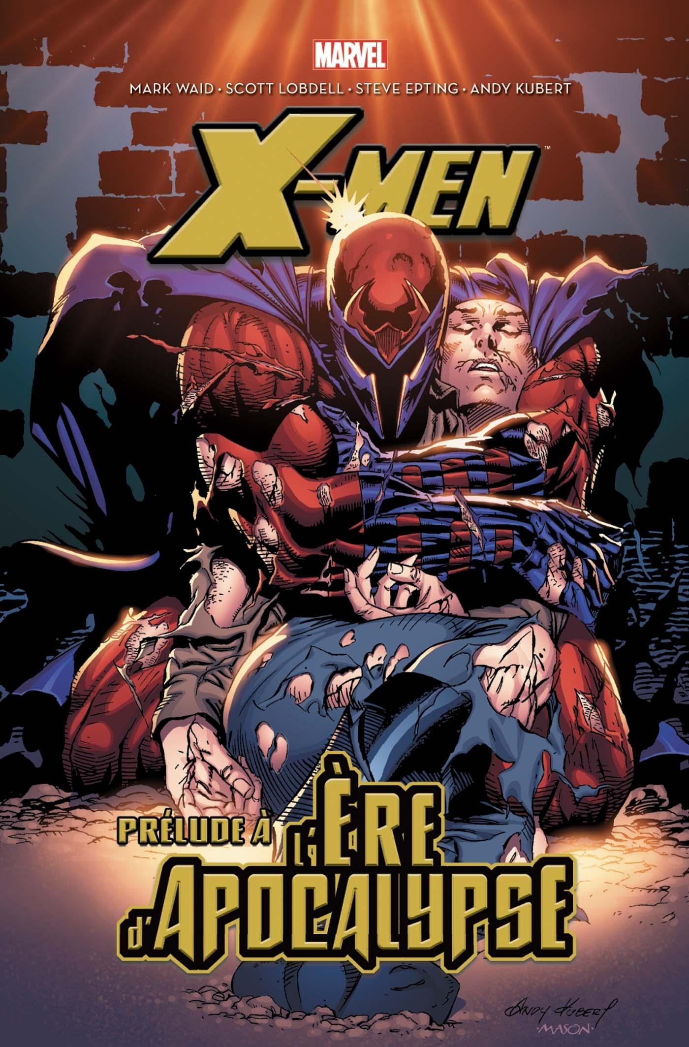 X-MEN: PRELUDE A L'ERE D'APOCALYPSE