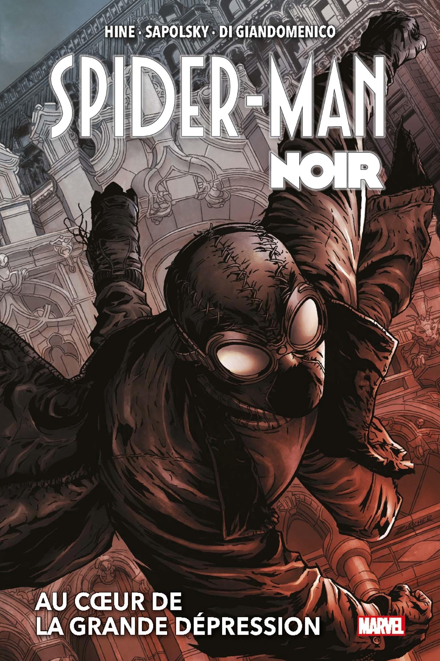 SPIDER-MAN NOIR : AU COEUR DE LA GRANDE DEPRESSION (NOUVELLE EDITION)