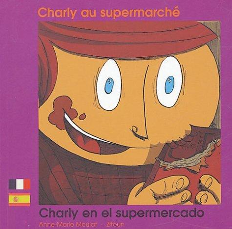 CHARLY AU SUPERMARCHE FRANCAIS ESPAGNOL