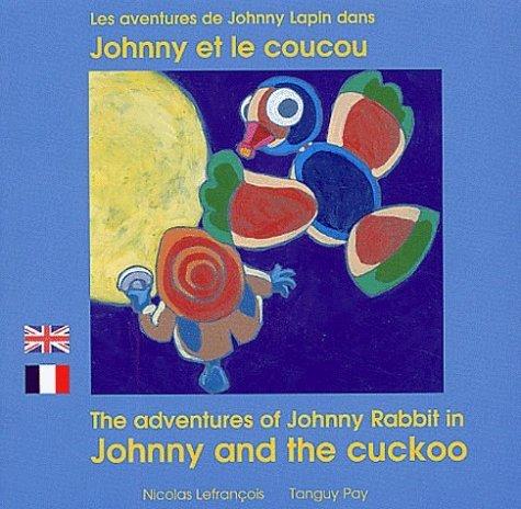 JOHNNY ET LE COUCOU FRANCAIS ANGLAIS