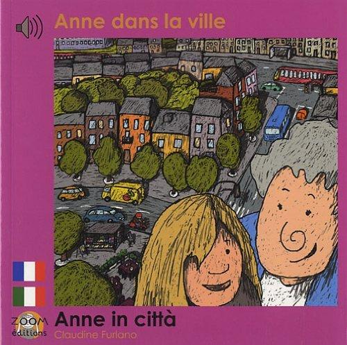 ANNE DANS LA VILLE (FRANCAIS-ITALIEN)