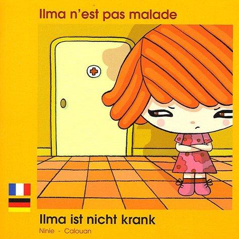 ILMA N'EST PAS MALADE FRANCAIS ALLEMAND