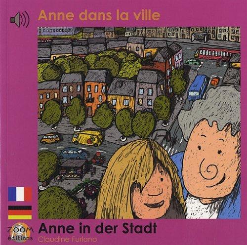 ANNE DANS LA VILLE (FRANCAIS-ALLEMAND)