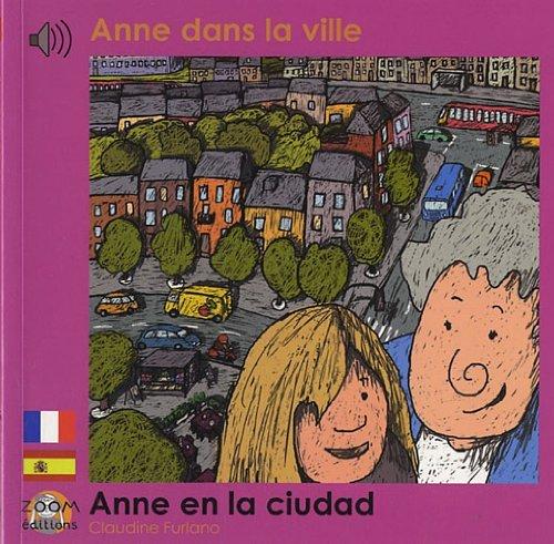 ANNE DANS LA VILLE (FRANCAIS-ESPAGNOL)