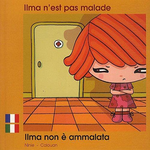 ILMA N'EST PAS MALADE FRANCAIS ITALIEN