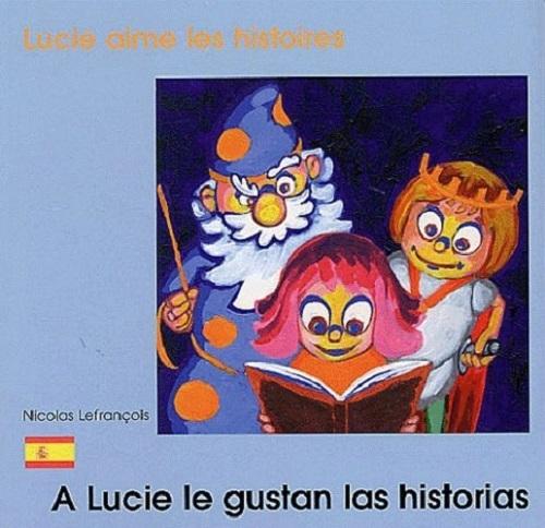 LUCIE AIME LES HISTOIRES FRANCAIS ESPAGNOL
