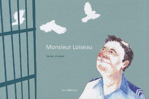 MONSIEUR LOISEAU