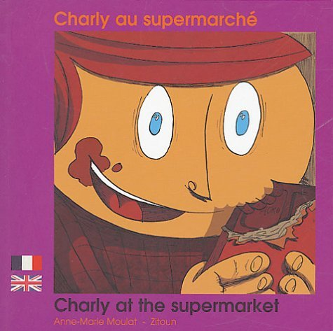 CHARLY AU SUPERMARCHE FRANCAIS ANGLAIS