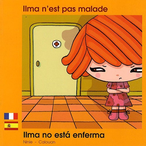 ILMA N'EST PAS MALADE FRANCAIS ESPAGNOL