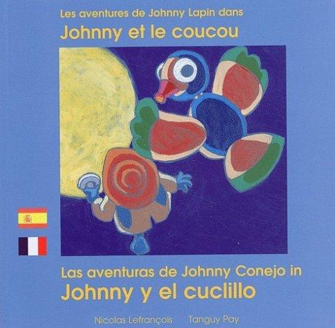 JOHNNY ET LE COUCOU FRANCAIS ESPAGNOL