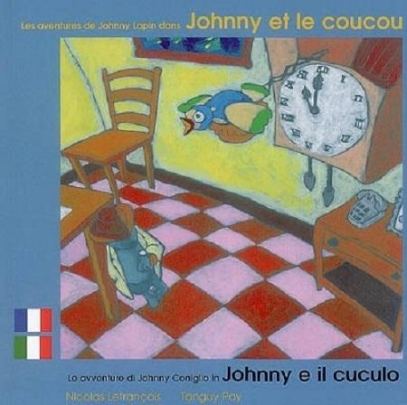 JOHNNY ET LE COUCOU FRANCAIS ITALIEN