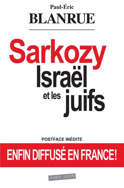 SARKOZY, ISRAEL ET LES JUIFS
