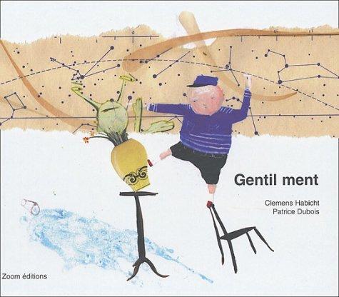 GENTIL MENT