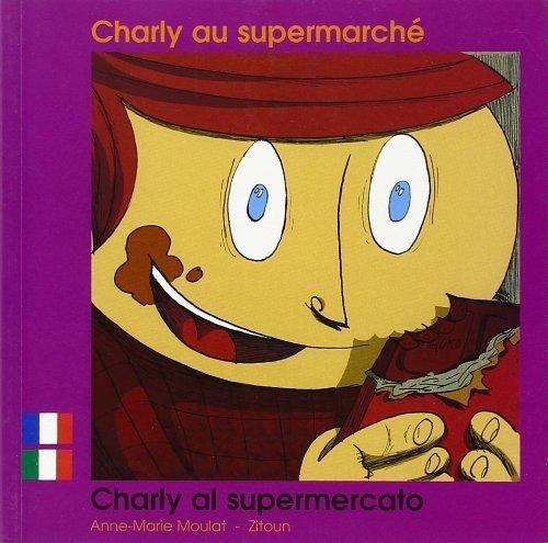 CHARLY AU SUPERMARCHE FRANCAIS ITALIEN