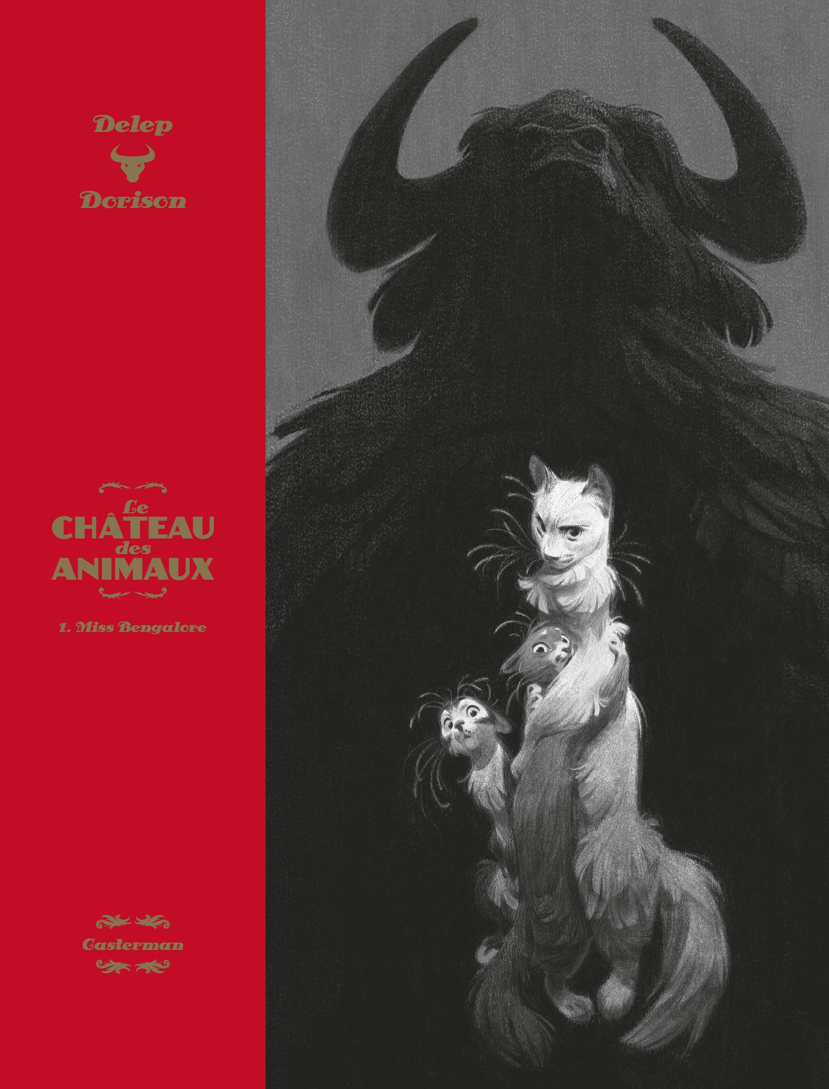 LE CHATEAU DES ANIMAUX - T01 - MISS BENGALORE