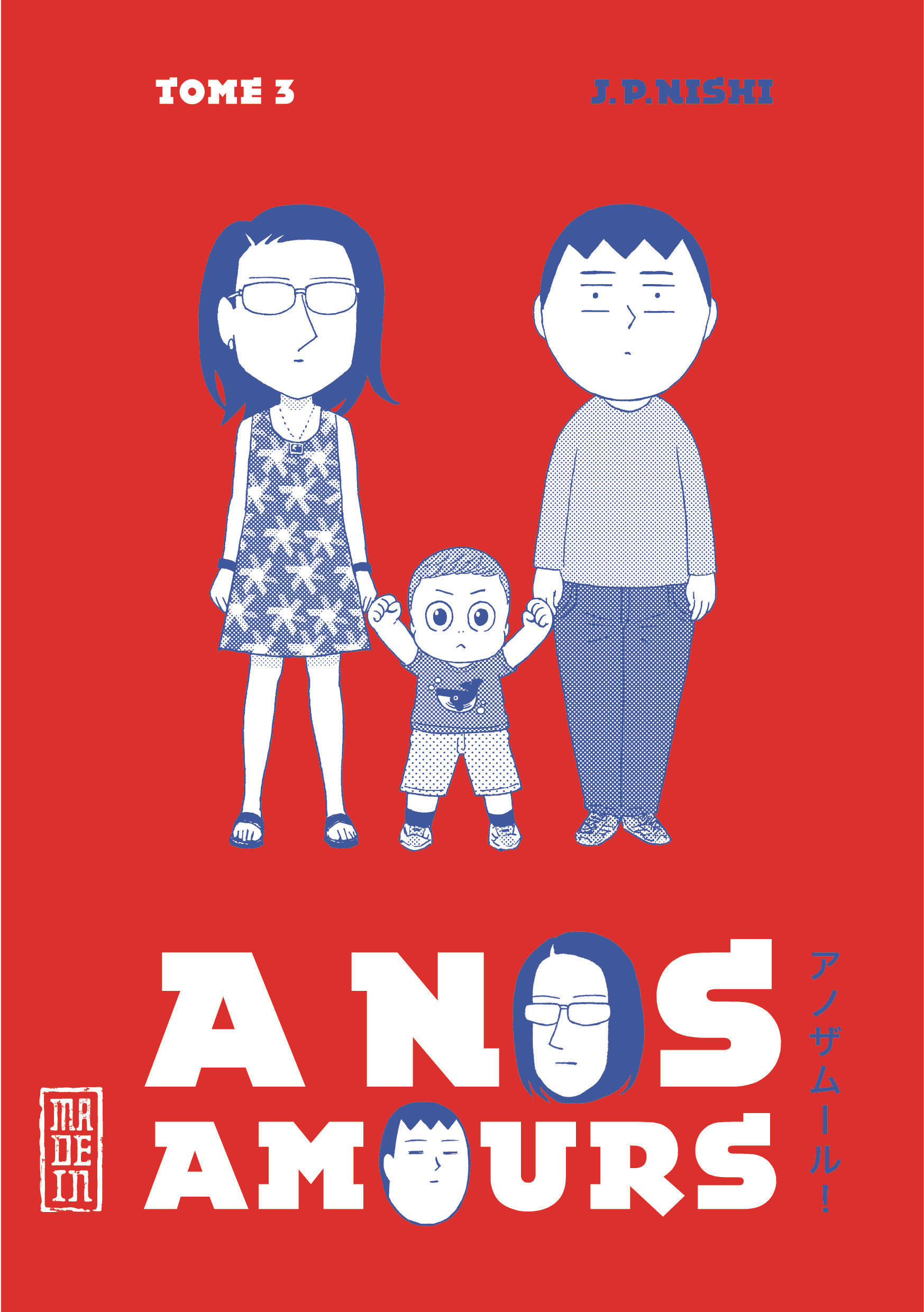 A NOS AMOURS , TOME 3