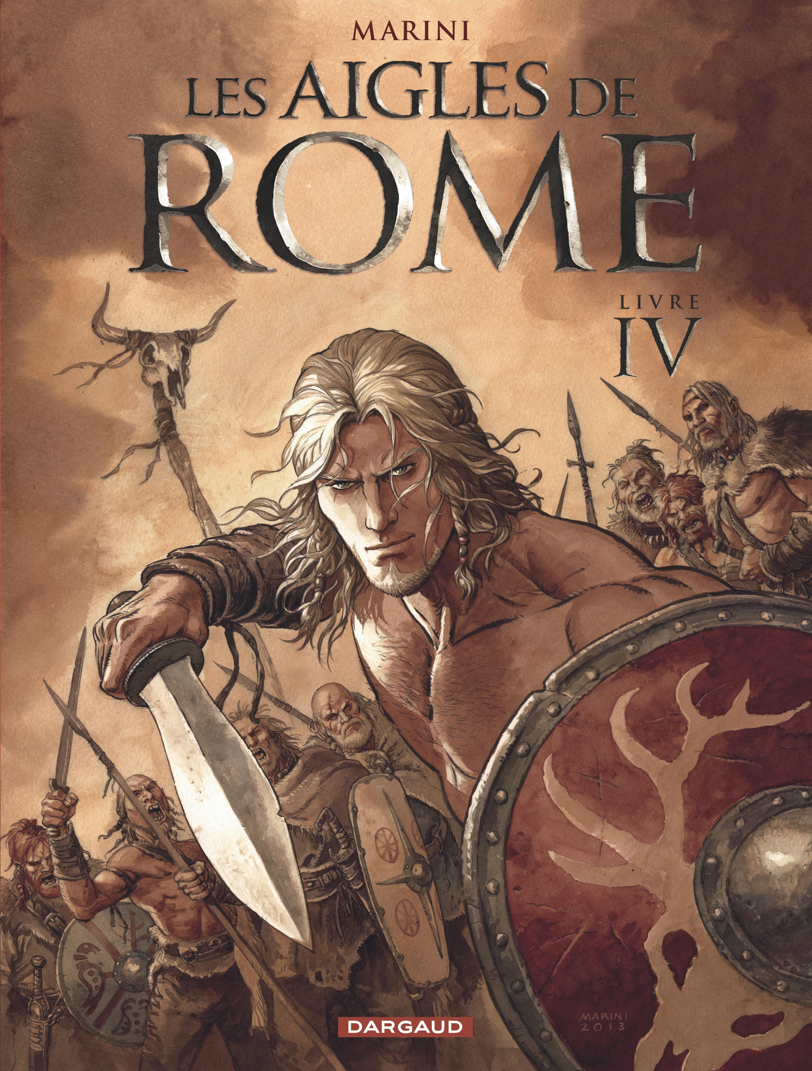LES AIGLES DE ROME LIVRE IV - T4
