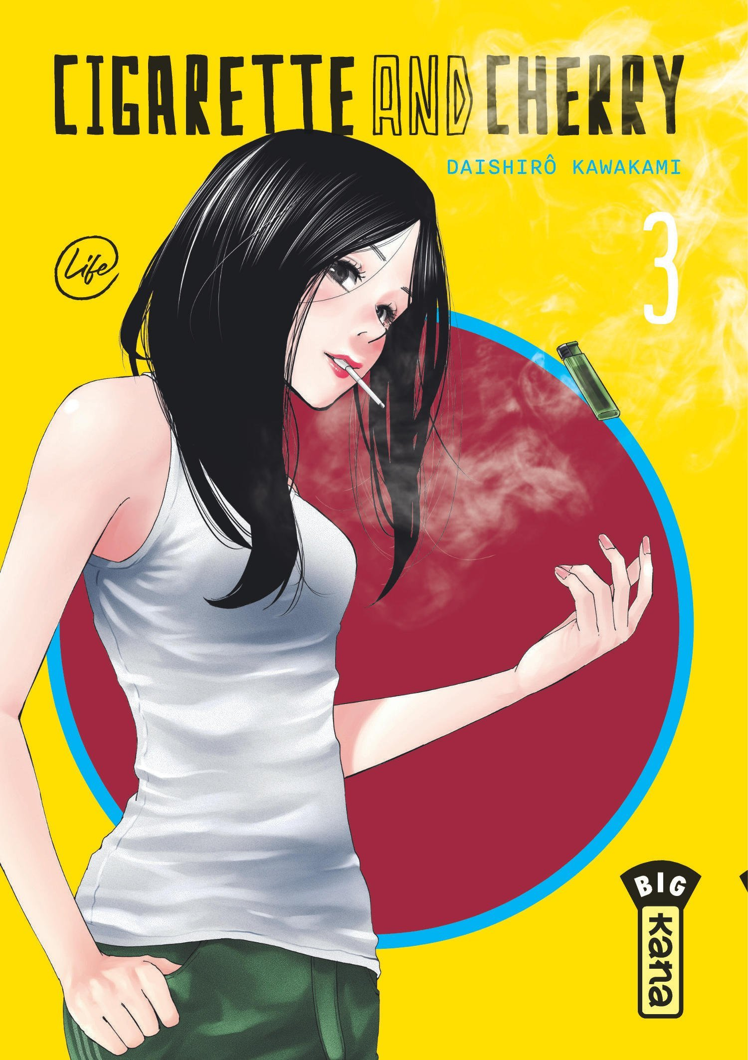 CIGARETTE AND CHERRY  - TOME 3