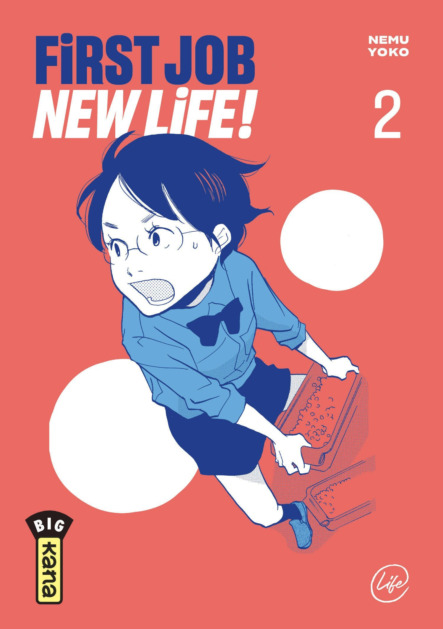 FIRST JOB NEW LIFE ! - TOME 2