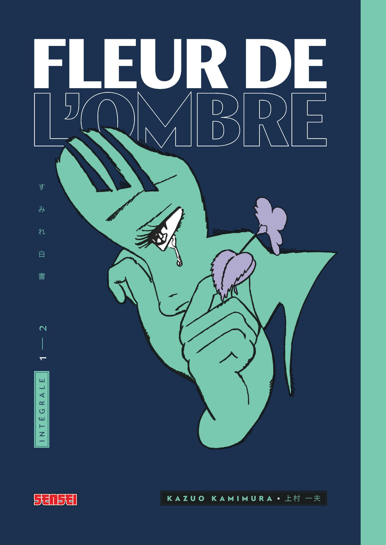 FLEUR DE L'OMBRE, TOME 1