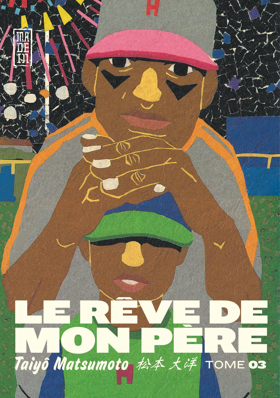 LE REVE DE MON PERE, TOME 3
