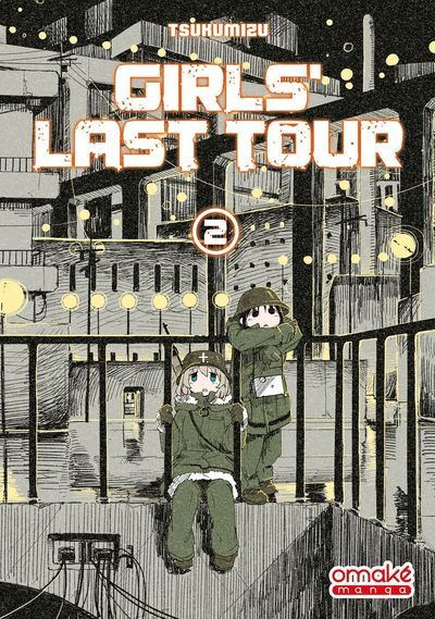 GIRLS LAST TOUR - TOME 2 (VF)