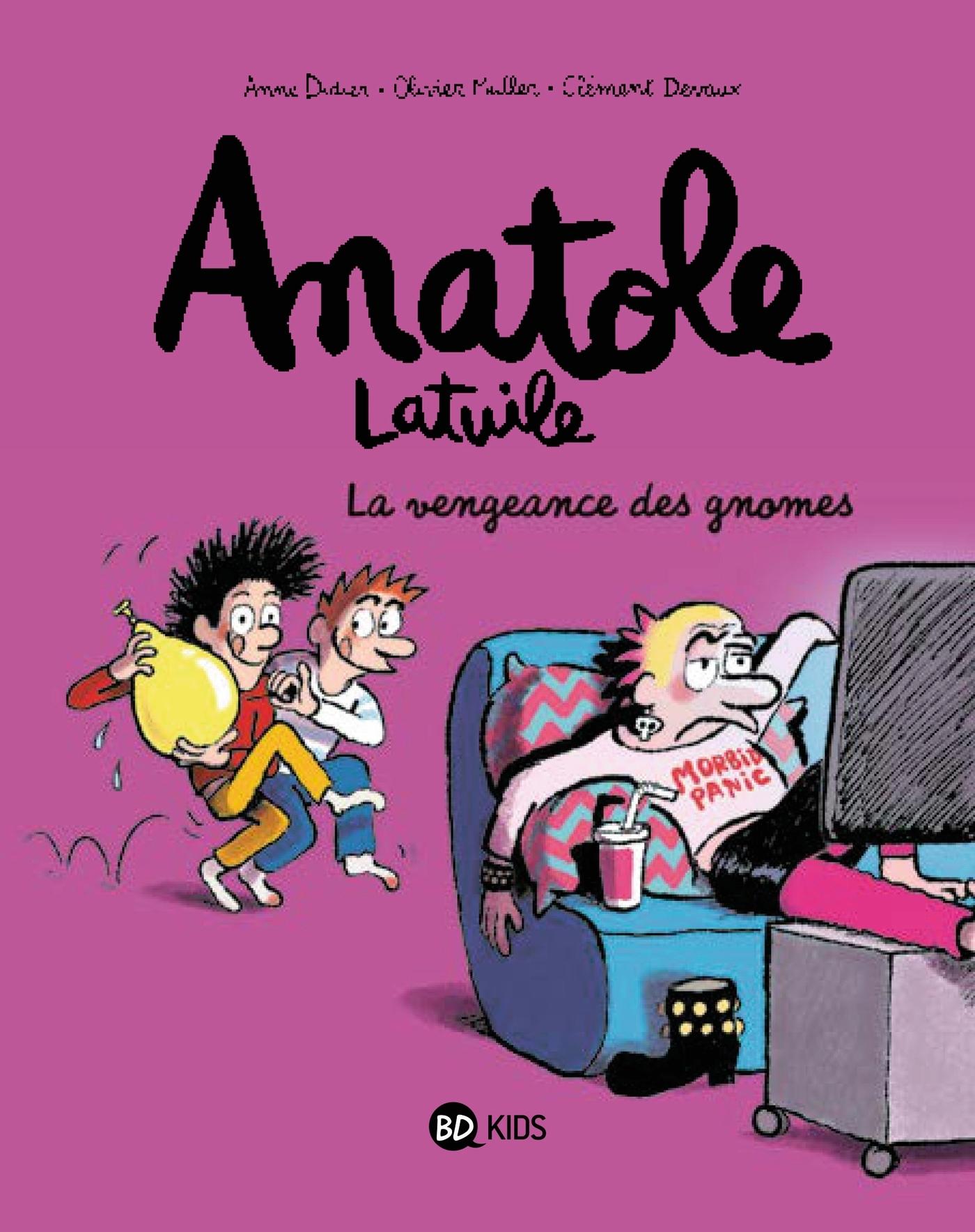 ANATOLE LATUILE, TOME 12 - LA VENGEANCE DES GNOMES