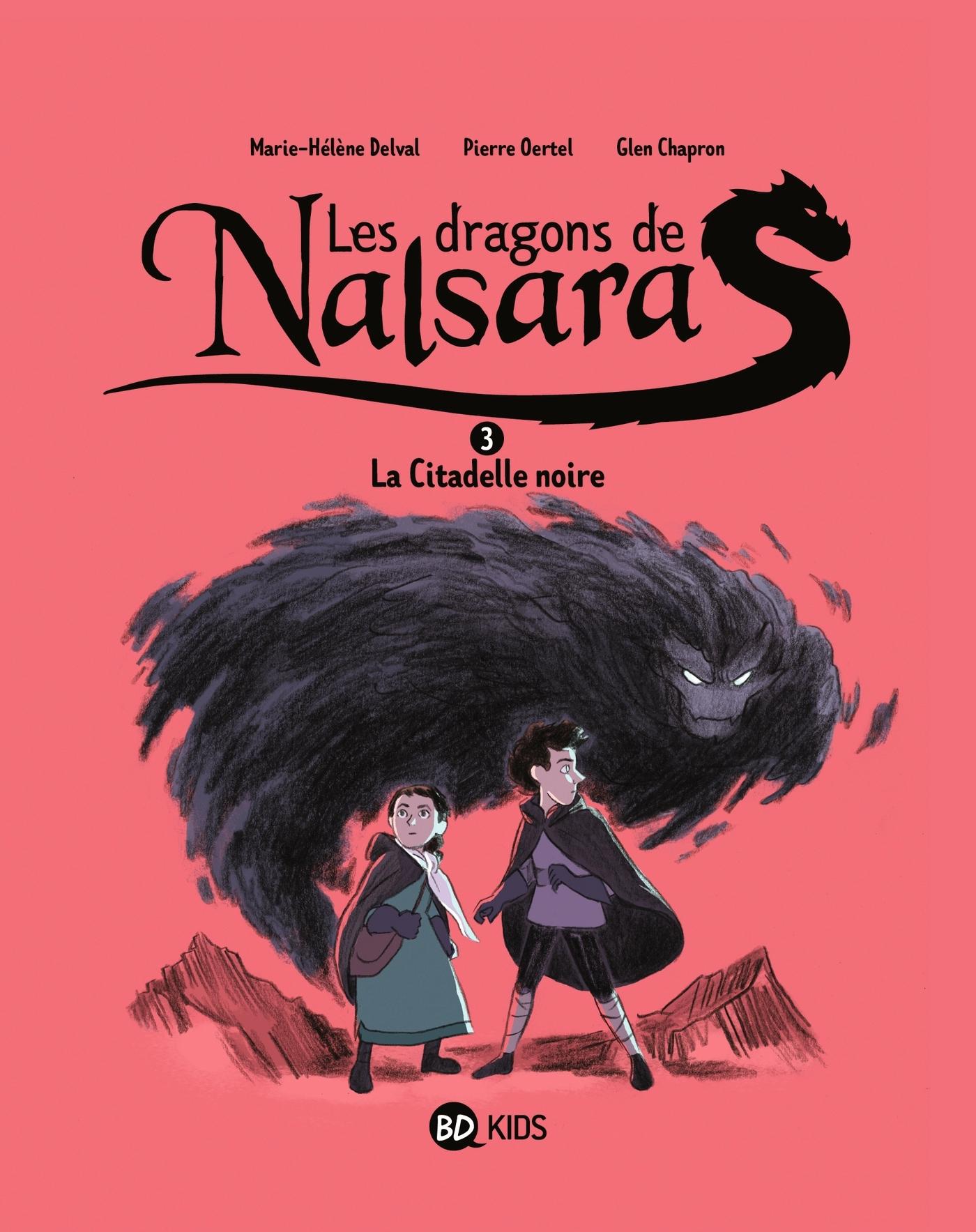 LES DRAGONS DE NALSARA, TOME 03 - LA CITADELLE NOIRE