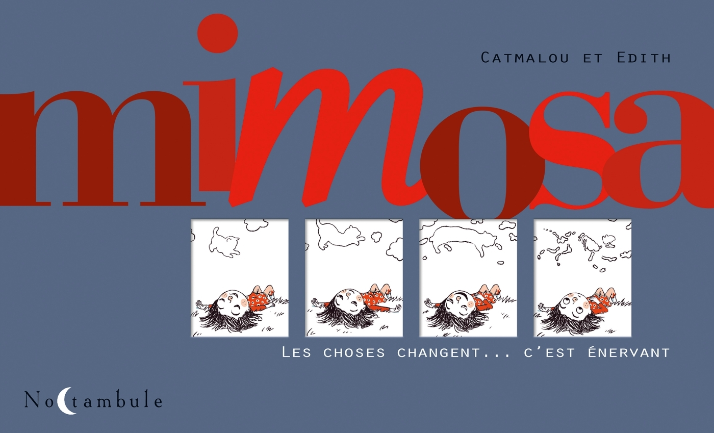 MIMOSA - LES CHOSES CHANGENT... C EST ENERVANT