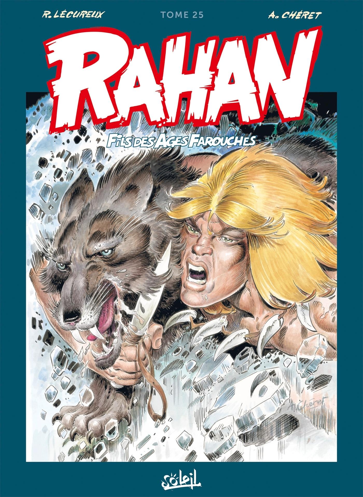 RAHAN L'INTEGRALE T25 NOUVELLE EDITION