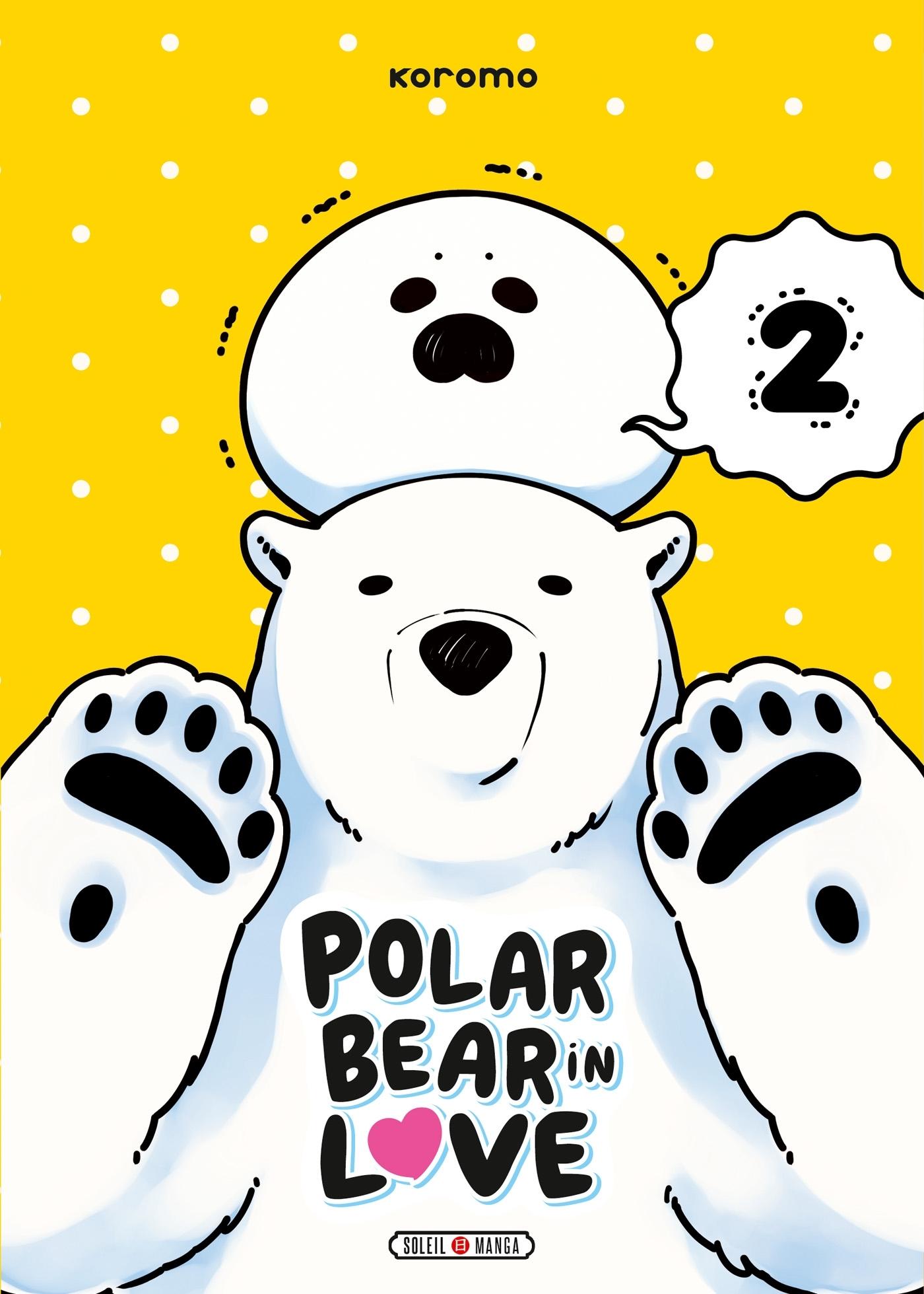 A POLAR BEAR IN LOVE - T02 - A POLAR BEAR IN LOVE 02